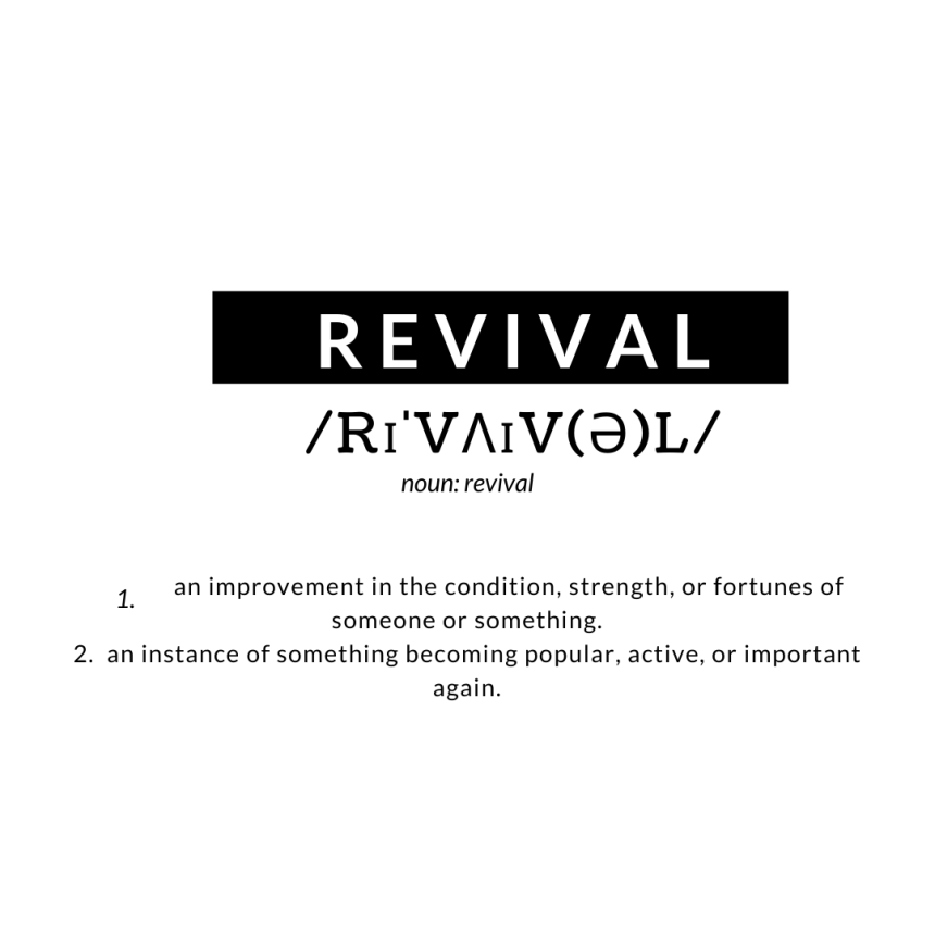 A redefinition of revival.