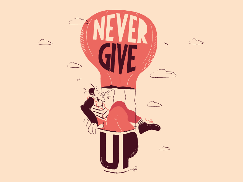 Never give up art