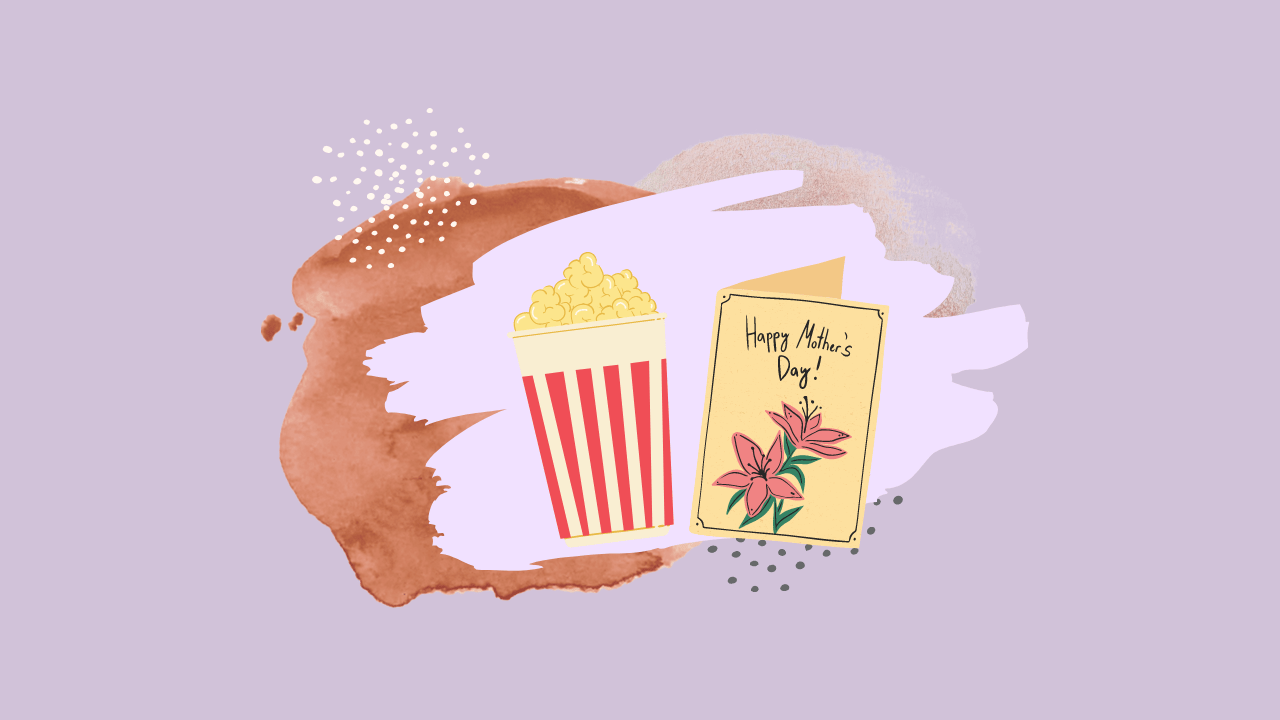Mother's Day Movie List