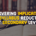Uncovering implications of syllabus reduction
