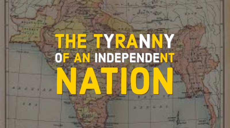 The tyranny of an independent nation