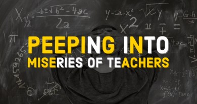 Peeping into Miseries of Teachers