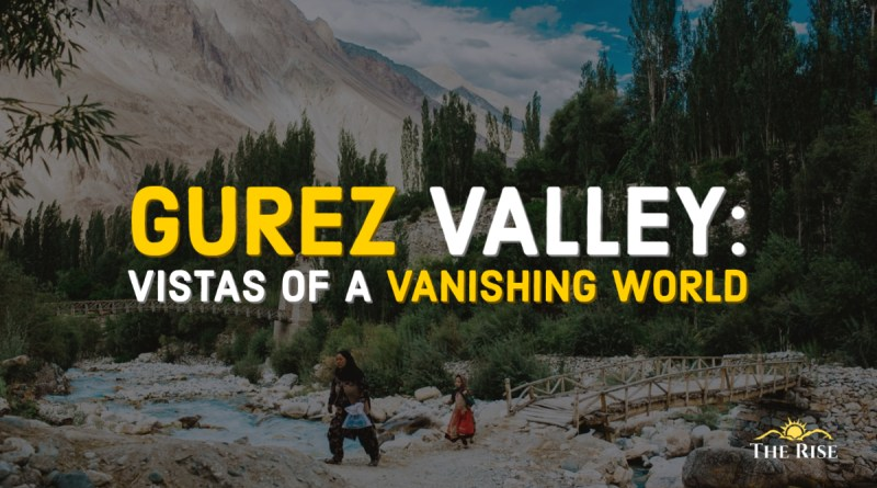 Gurez Valley – A Vanishing World