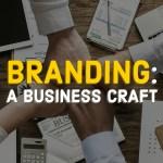 Branding A Profitable Business Craft