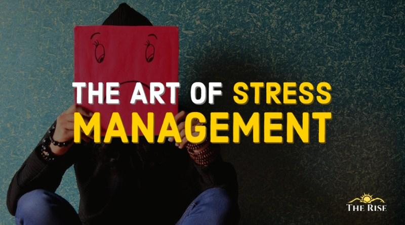 art of stress management