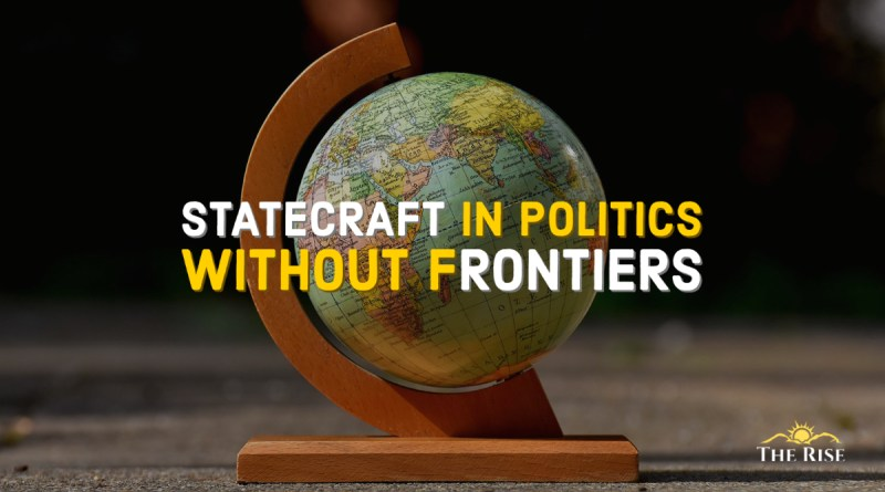 Statecraft in Politics without Frontier