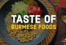 TASTE OF BURMESE FOODS