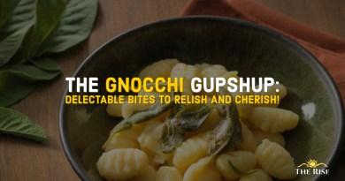 THE GNOCCHI GUPSHUP
