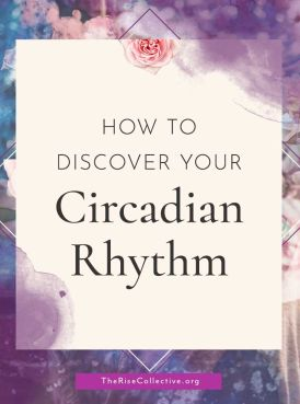 The first step to discovering your body's rhythm