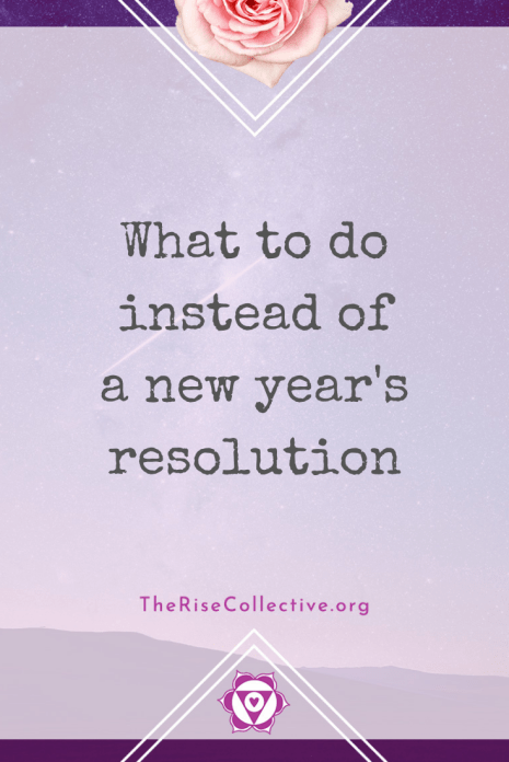 What to do instead of making a new year's resolution