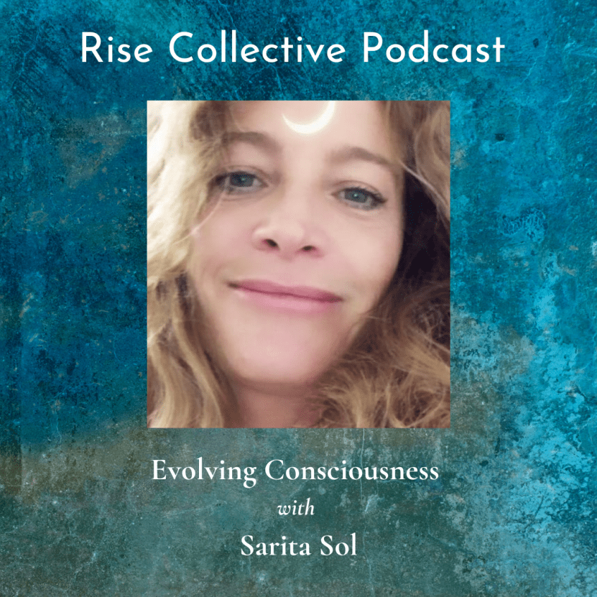 Sarita Sol Rise Collective Podcast