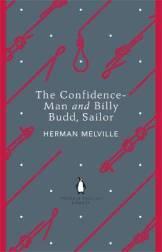 Herman Melville THE CONFIDENCE MAN & BILLY BUDD SAILOR