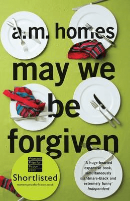 A M Homes MAY WE BE FORGIVEN summer reading