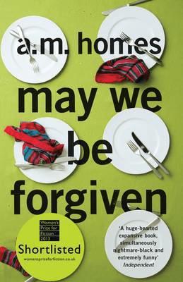 A M Homes MAY WE BE FORGIVEN summer reading