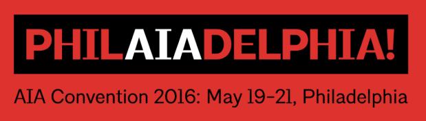 AIA Annual Convention in Philadelphia