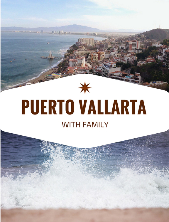 puerto-vallarta-with-family