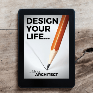 Design your life:  like an architect, is an e-book written by Derek Henig, aka The Roaming Scholar.