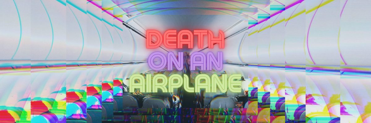 Death on an airplane is an original short story written by the roaming scholar, aka Derek Rudolph Henig