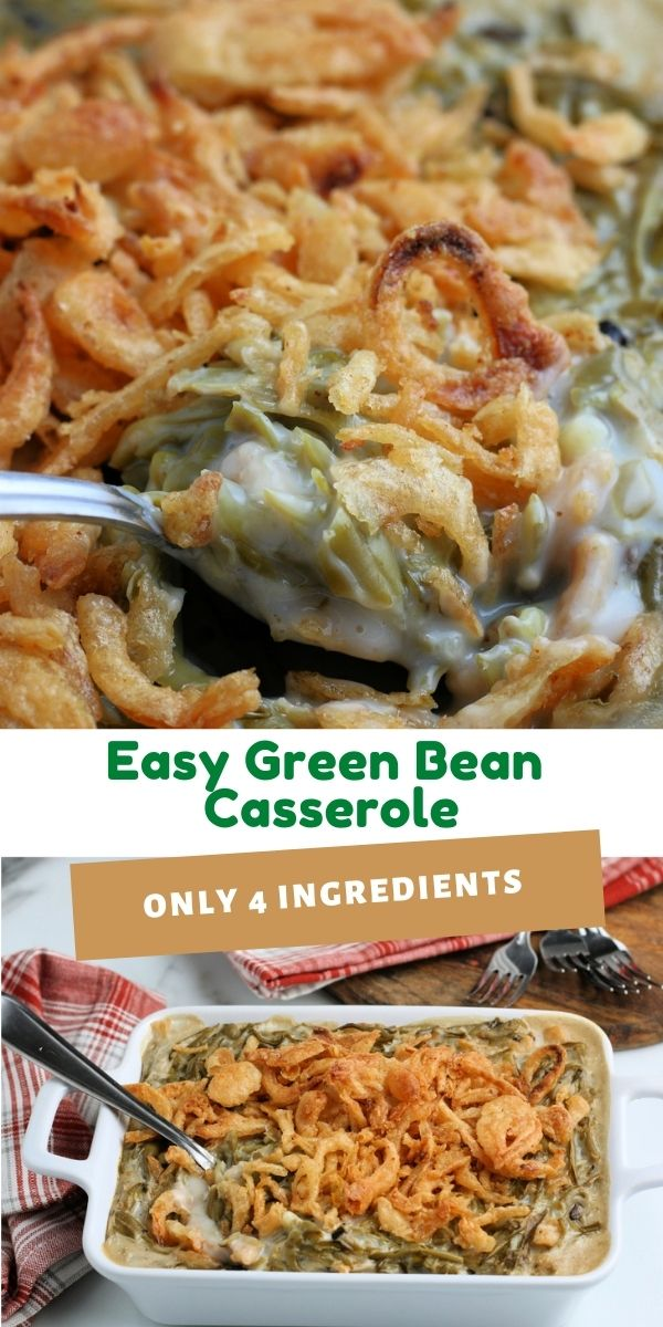 This Classic Easy Green Bean Casserole recipe is a creamy, crunchy casserole that only takes 4 ingredients to make.