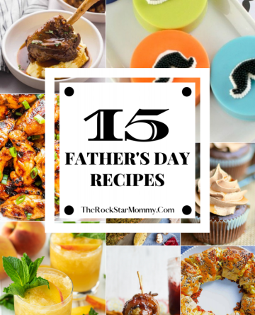 Collage image of 15 Father's Day Recipes