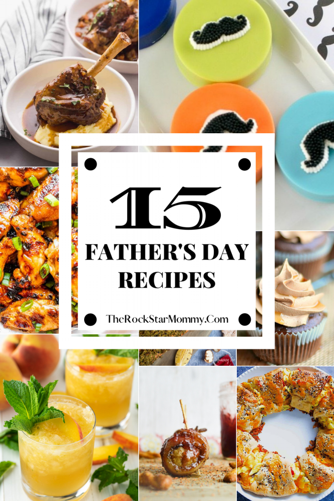 Get ready for 15 Father's Day Recipes that he's sure to love without you having to slave away in the kitchen all day long.