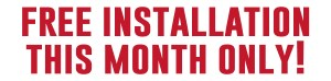 free installation this month only