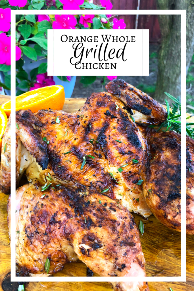 Orange Whole Grilled Chicken, Charcoal Grill Recipes