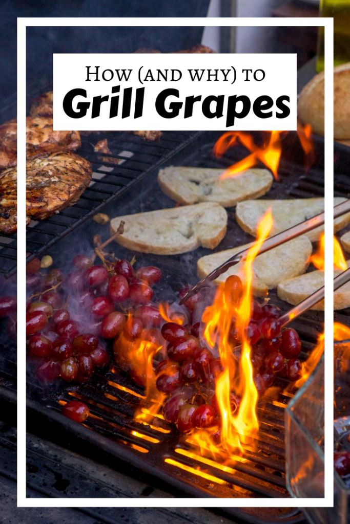 How to Grill Grapes