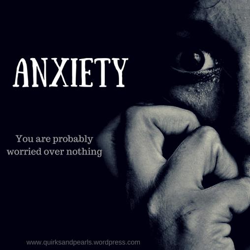 Anxious, anxiety