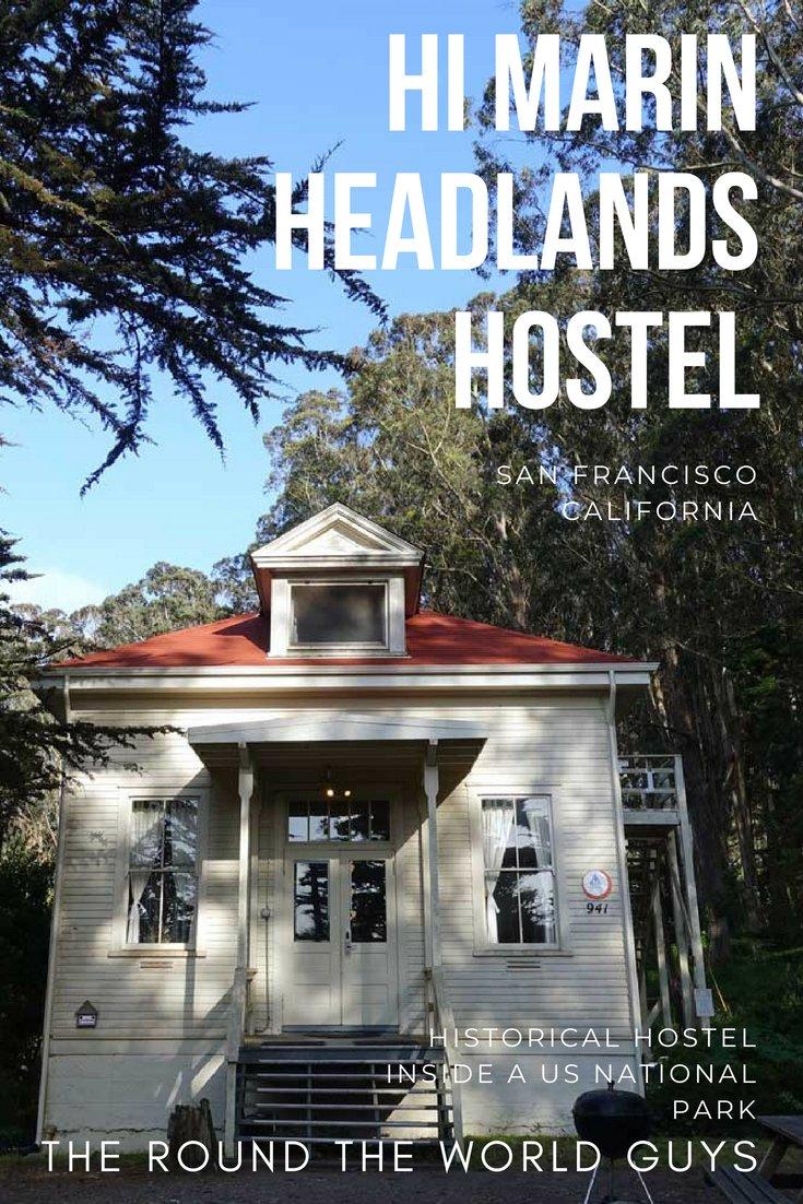 Marin Headlands Hostel Review – San Francisco Budget Accommodation