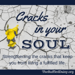 Cracks In Your Soul