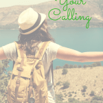 Fulfilling Your Calling