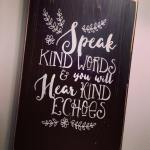 Kind Words Lead To Kind Thoughts