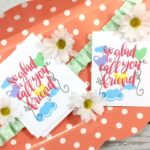 Friends – The Chosen Family – FREE PRINTABLE