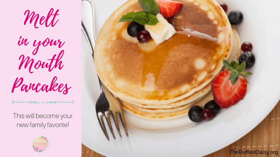 Melt In Your Mouth Pancakes