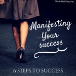 It's Up To You – How to Manifest Your Success