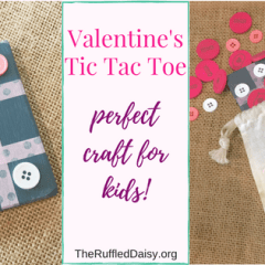 Kid's Valentine's Craft – Tic Tac Toe