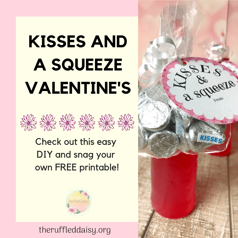 Valentine's Printable kisses and a squeeze
