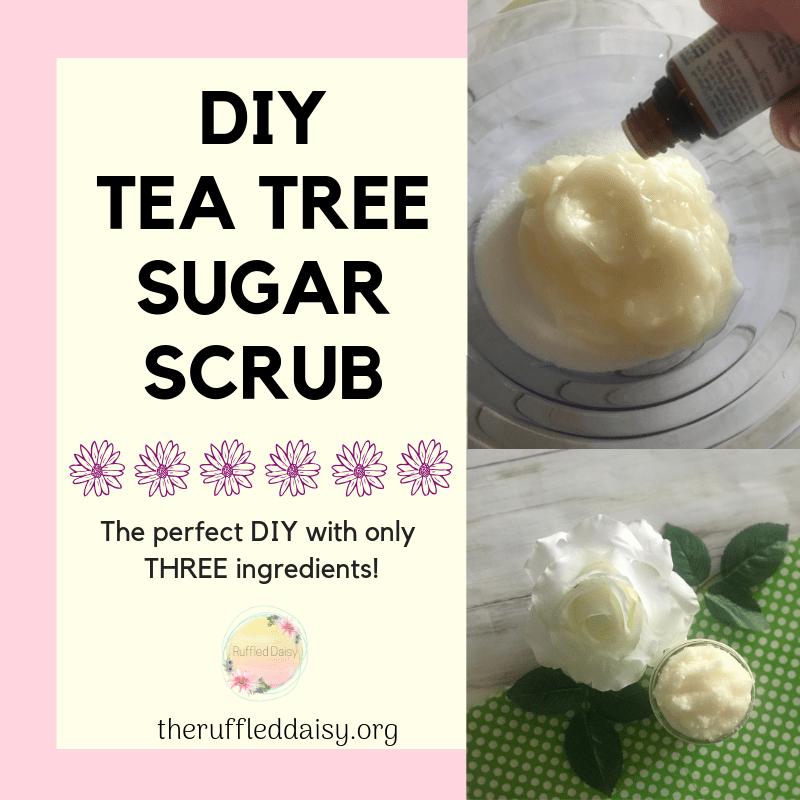 Tea Tree Sugar Scrub DIY
