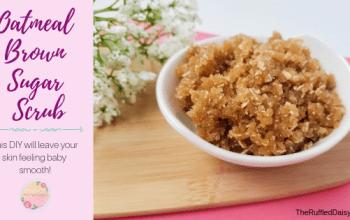 Oatmeal and Brown Sugar Scrub DIY