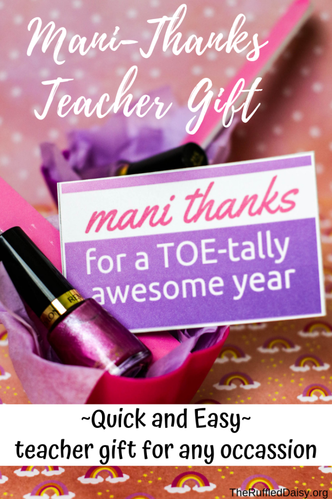 Mani-Thanks Teacher Gift