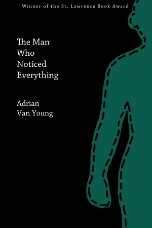 The Man Who Noticed Everything cover