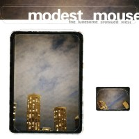 Modest Mouse - The Lonesome Crowded West | Rumpus Music