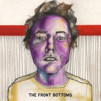 The Front Bottoms - The Front Bottoms | Rumpus Music