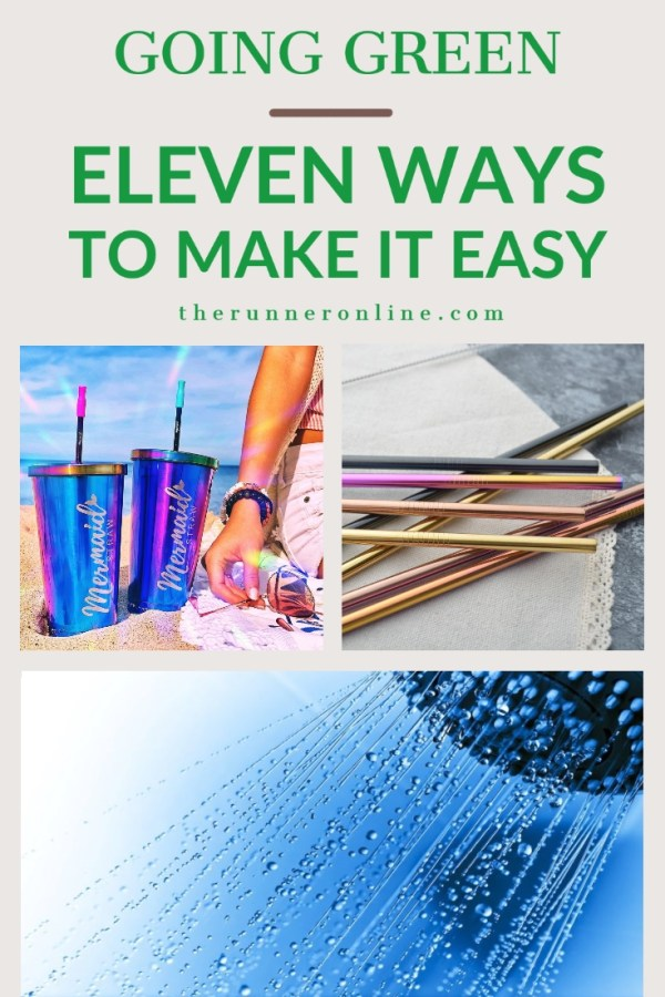 Going green: Eleven ways to make it easy