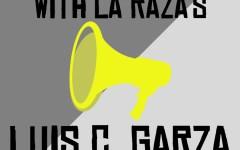 Navigation to Story: A Conversation with La Raza Magazine's Luis C. Garza
