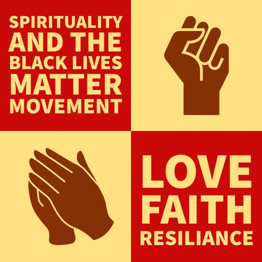 Discussing the role of spirituality in the Black Lives Matter movement and the fight for racial justice