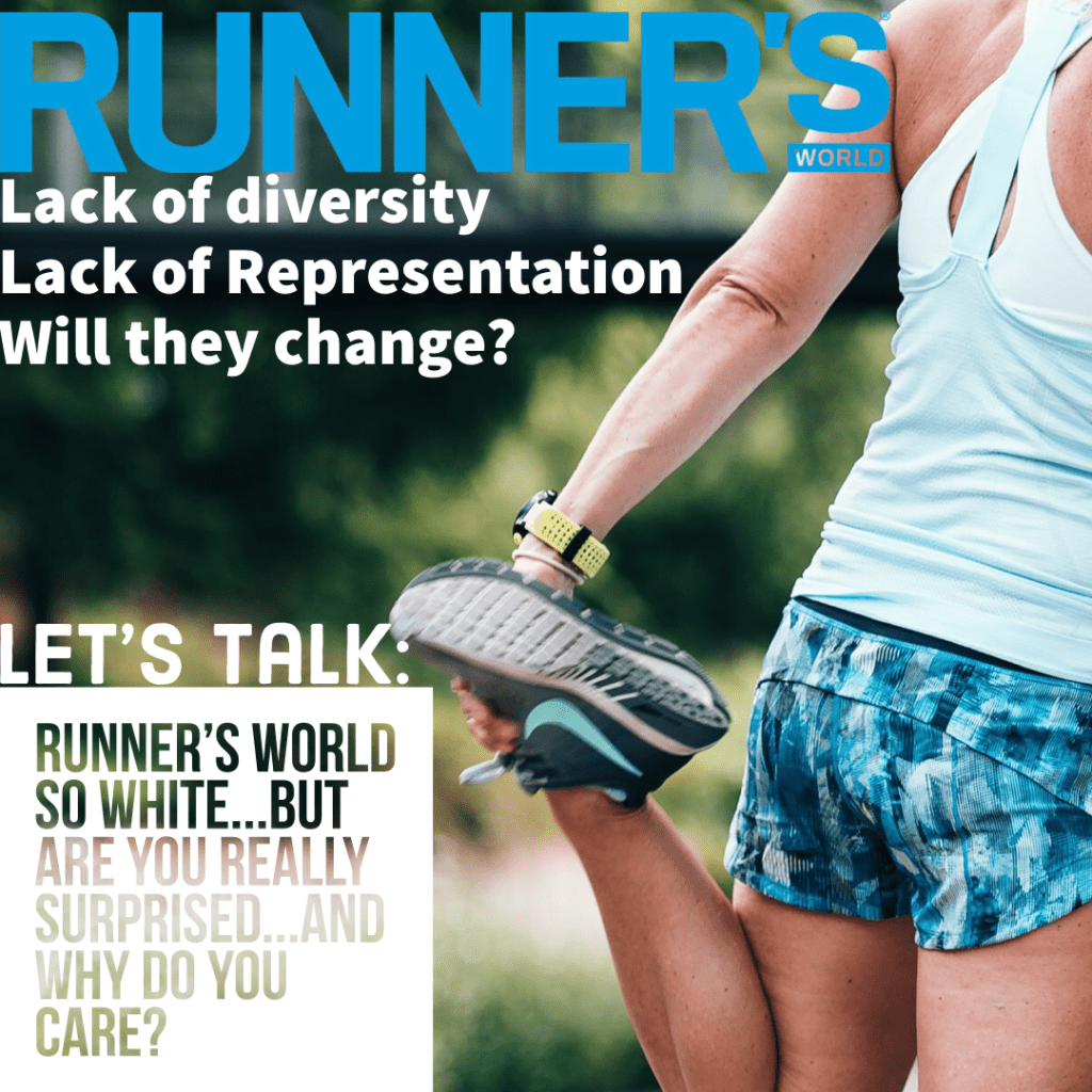 Lets Talk: Runner's World so white……but are you really surprised…AND why do you care?
