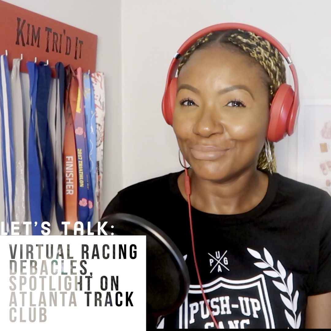 Lets Talk: Virtual Race Debacles, Spotlight on Atlanta Track Club