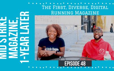 Mid Strike Magazine, 1-Year Later | The First, Diverse, Digital Running Magazine